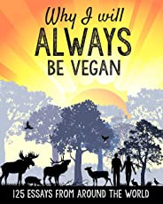 Amazon movements philosophy books humanism phenomenology why i will always be vegan 125 essays from around the world fandeluxe Gallery