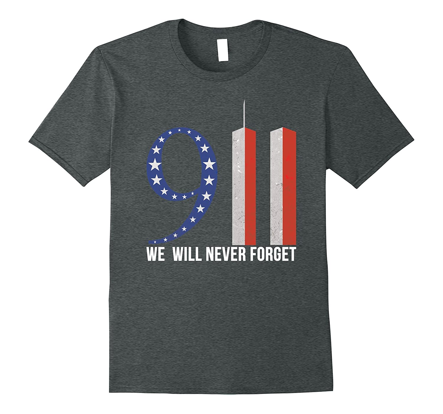 September 11th Shirt We Will Never Forget 911 Hot 2017 Shirt-CL
