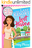 The Last Resort in Lost Haven (The Lost Haven Cozy Mysteries Book 1)