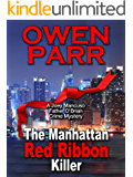 The Manhattan Red Ribbon Killer: Joey Mancuso, Father O'Brian Crime Mysteries Book 3 (Joey Mancuso, Father O'Brian Crime…