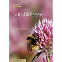Bumblebees: Behaviour, Ecology, and Conservation (Oxford Biology)