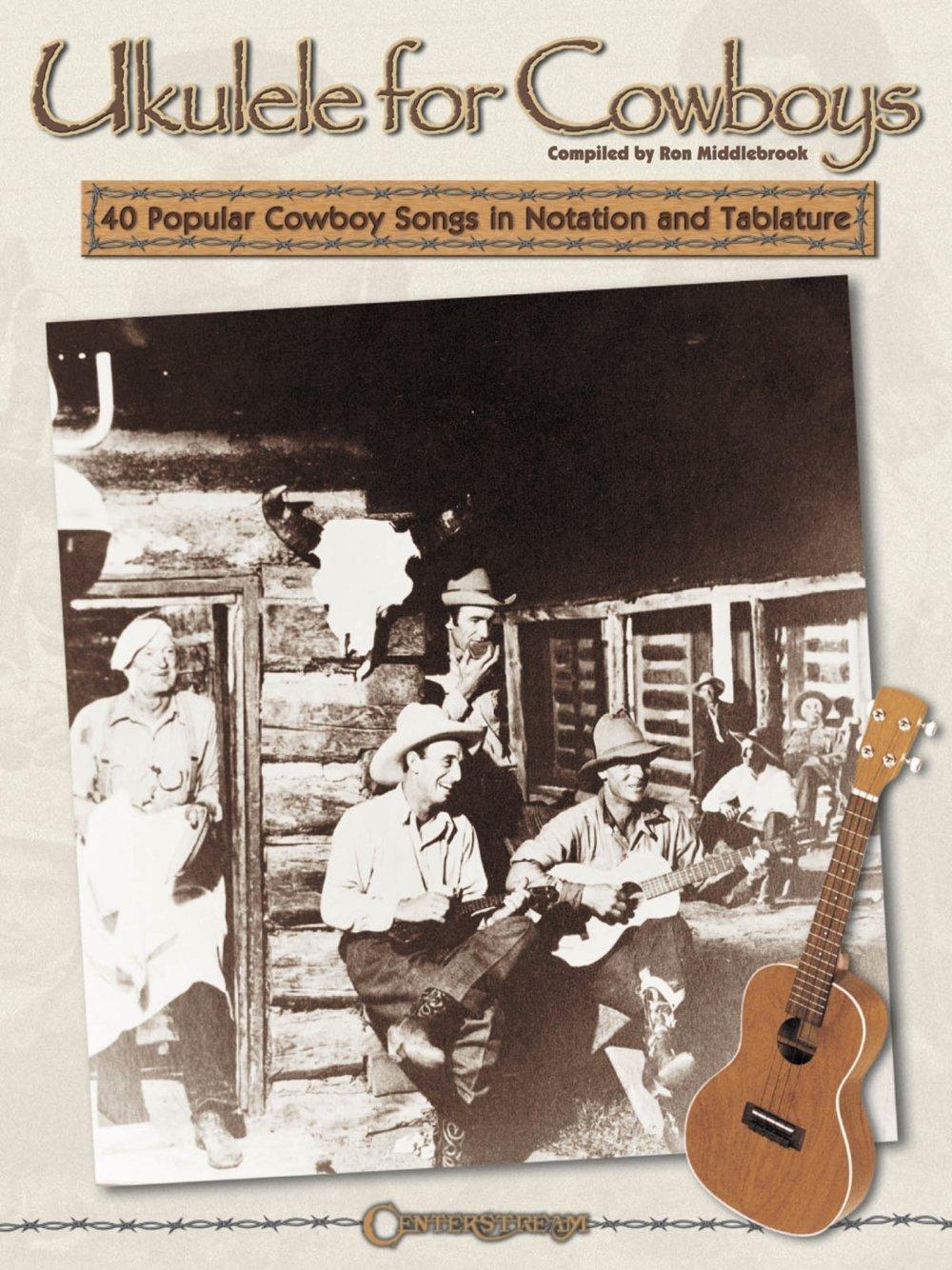 Ron Middlebrook Ukulele For Cowboys Uke: Amazon.es: Various ...