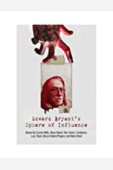 Edward Bryant's Sphere Of Influence Kindle Edition