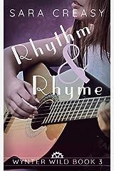 Rhythm and Rhyme: Wynter Wild Book 3 Kindle Edition