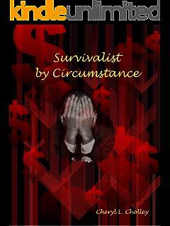 Survivalist by Circumstance - Volume Twelve