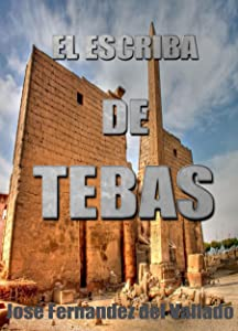 EL ESCRIBA DE TEBAS (Spanish Edition)