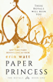 Paper Princess: A Novel (The Royals Book 1)