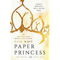 Paper Princess: A Novel (The Royals Book 1) (English Edition)