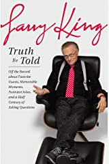 Truth Be Told: Off the Record about Favorite Guests, Memorable Moments, Funniest Jokes, and a Half Century of Asking Questions Kindle Edition