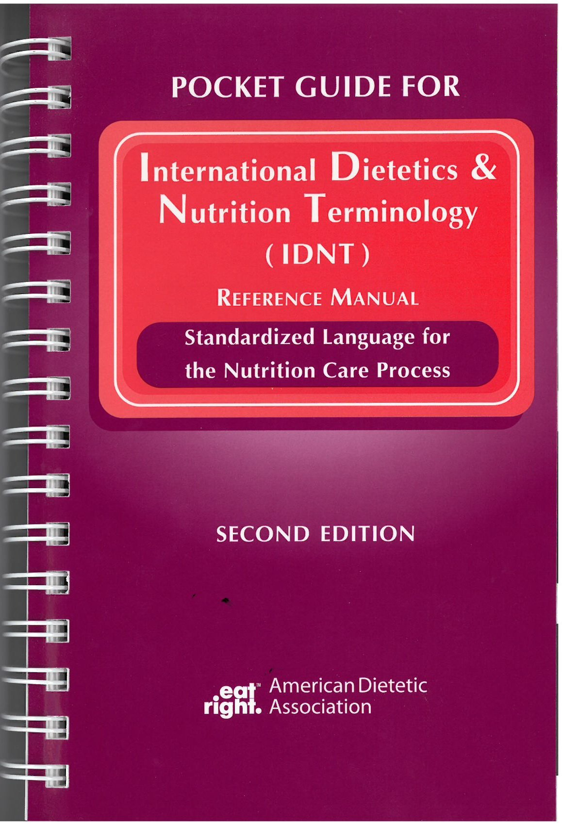 Pocket Guide for International Dietetics and Nutrition Terminology (Idnt) Reference  Manual: Amazon.co.uk: Ada: 9780880914277: Books