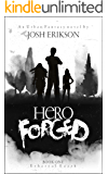 Hero Forged (Ethereal Earth Book 1)
