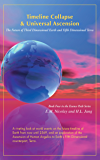 Timeline Collapse & Universal Ascension: The Future of Third Dimensional Earth and Fifth Dimensional Terra (English Edition)