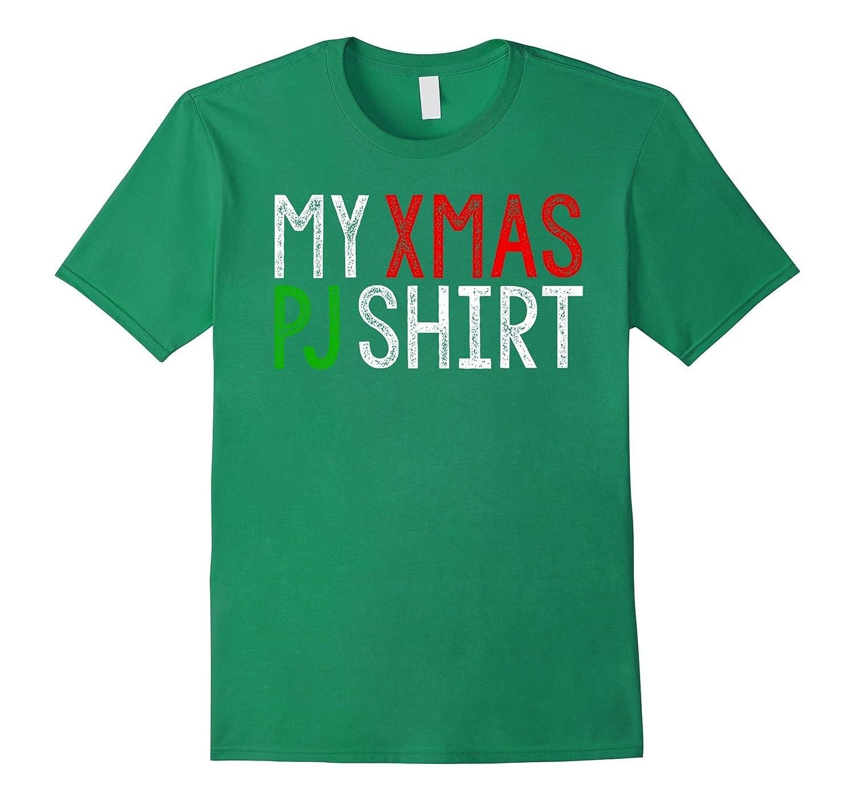 dc1c6b9a18 My XMas PJ Shirt