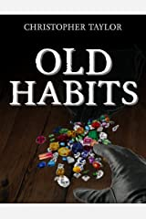 Old Habits Kindle Edition