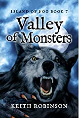 Valley of Monsters (Island of Fog Book 7) Kindle Edition