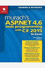 Murach's ASP.NET 4.6 Web Programming with C# 2015 Paperback