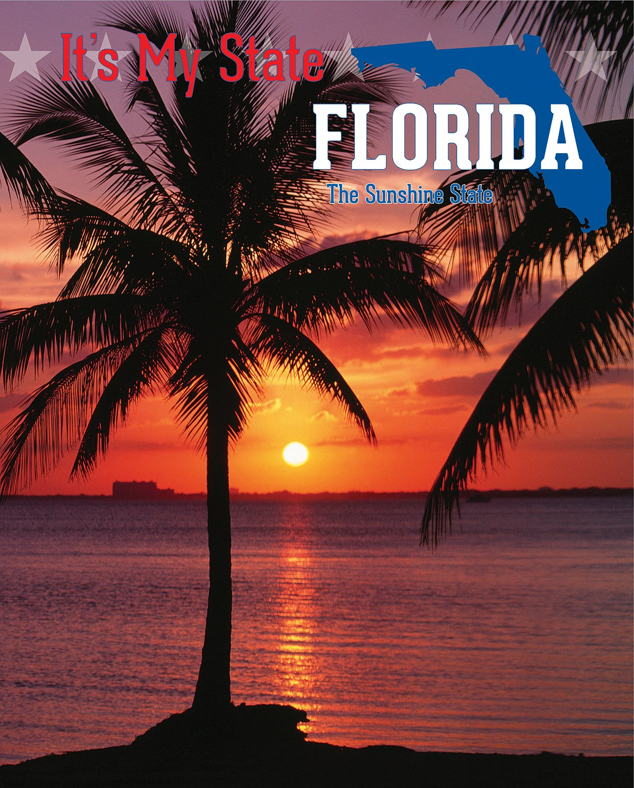 Download Florida: The Sunshine State (It's My State!) PDF