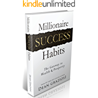 Millionaire Success Habits: The Gateway To Wealth & Prosperity (English Edition)