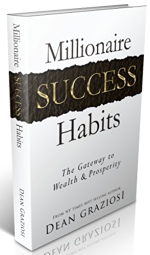 Millionaire Success Habits: The Gateway To Wealth & Prosperity