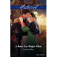 A Rose For Major Flint (Brides of Waterloo Book 3)