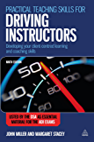 Practical Teaching Skills for Driving Instructors: Developing Your Client-centred Learning and Coaching Skills