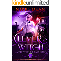 Clever Witch: Book 3 of The Academy of the Dark Arts Reverse Harem Academy Romance
