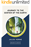 Journey to the Center of the Earth (AmazonClassics Edition)