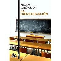 La (des)educación (Contemporánea)