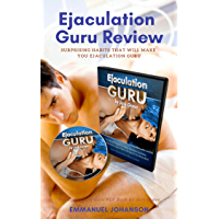 Ejaculation Guru Book Review - The Ejaculation Guru PDF Book by Jack Grave: Surprising Habits That Will Make You Ejaculation Guru (English Edition)