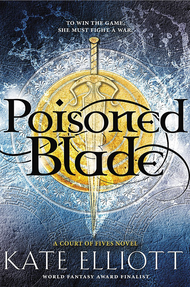 Read Online Poisoned Blade (Court of Fives) pdf epub