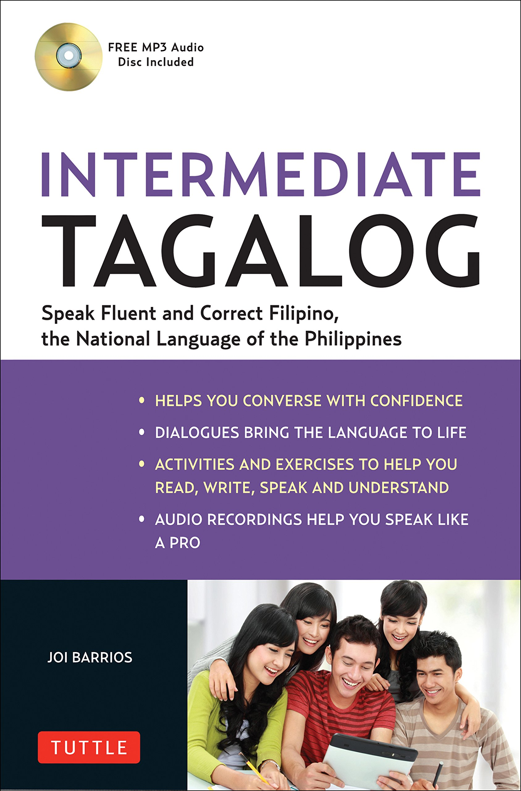 Amazon.com: Intermediate Tagalog: Learn to Speak Fluent Tagalog (Filipino),  the National Language of the Philippines (Free CD-Rom Included)  (9780804842624): ...