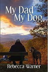My Dad My Dog Kindle Edition