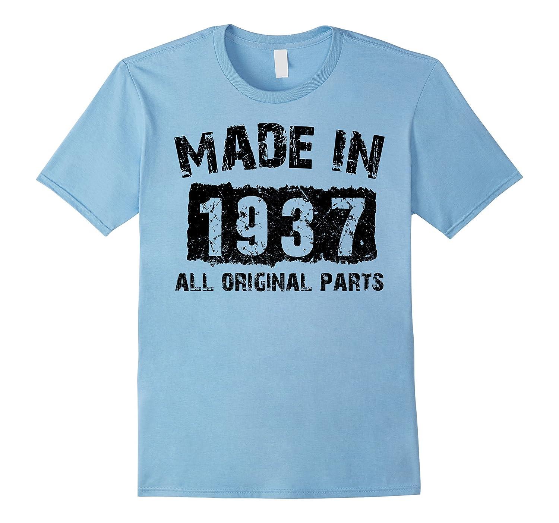 80th Birthday 80 Years Old 1937 T Shirt Vaci