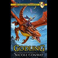 Godling (The Dragonrider Heritage Book 4)
