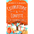 Celebrations and Confetti At Cedarwood Lodge: The cosy romantic comedy to fall in love with!