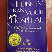 If Disney Ran Your Hospital Epub