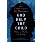 New Critical Essays on Toni Morrison's God Help the Child: Race, Culture, and History