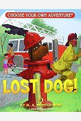 Lost Dog! (Choose Your Own Adventure - Dragonlarks) Paperback