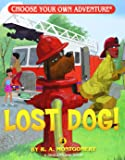 Lost Dog! (Choose Your Own Adventure - Dragonlarks)