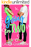 Going for Two: a sporty romantic comedy (Queen of the League Book 2)