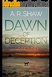 Unbound (Dawn of Deception Book 1)