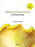 Medicinal Mushrooms - A Clinical Guide