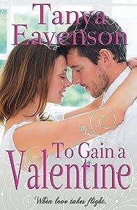 To Gain a Valentine: A Novella (Gaining Love Book 2)