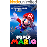 Super Mario: The Funniest Super Mario Jokes & Memes Volume 2 (English Edition)