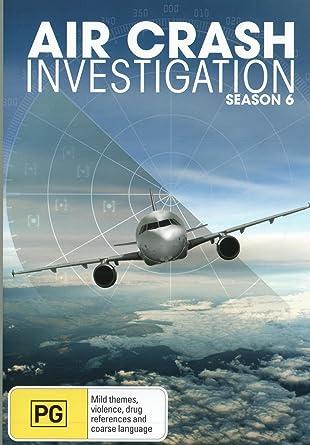 Air Crash Investigations - Season 6: Amazon co uk: DVD & Blu-ray