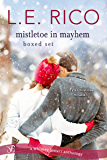 Mistletoe in Mayhem Boxed Set (Whiskey Sisters Book 3)