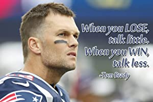 Tom Brady Poster Quote Decorations New England Patriots Quotes Posters Decor Football Sports Coaching Growth Mindset Educational Classroom Teacher Learning Mindsets Teaching Elementary Teachers P033