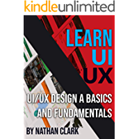 UI/UX DESIGN BASICS AND FUNDAMENTALS