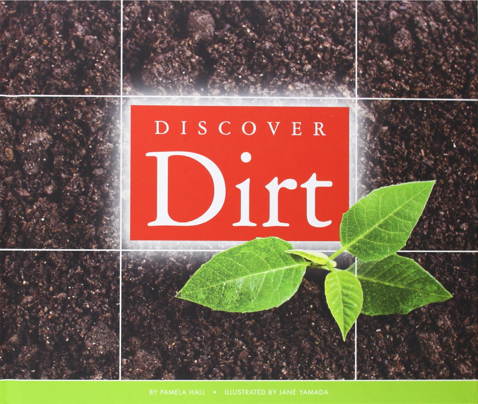 Discover Dirt (Science Around Us) ebook