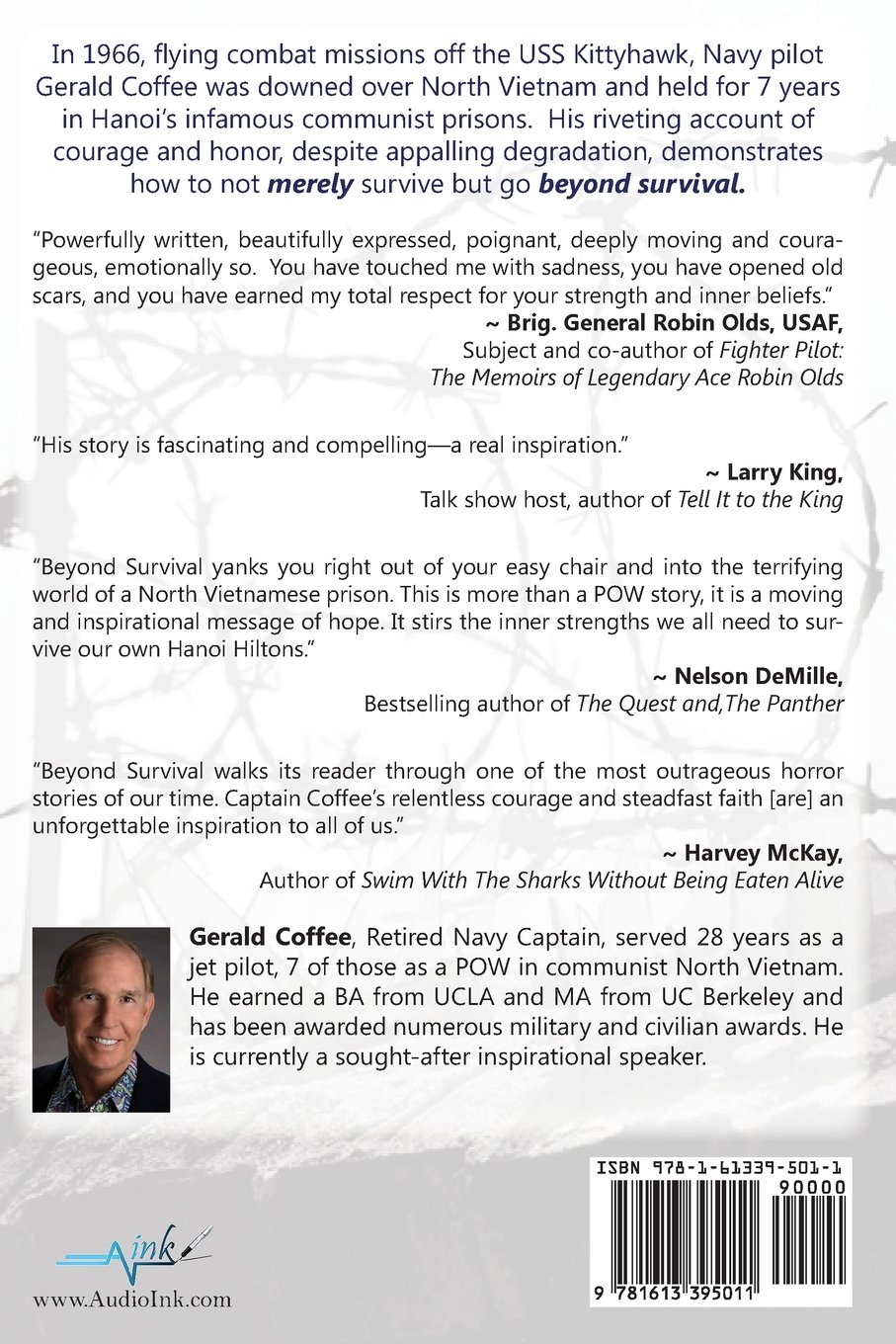 Beyond Survival: Building On The Hard Times  A Pow's Inspiring Story:  Gerald Coffee: 9781613395011: Amazon: Books